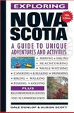 Exploring Nova Scotia, Dale Dunlop and Alison Scott, 0887806945