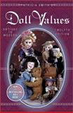 Patricia Smith's Doll Values, Antique to Modern, Patricia R. Smith, 0891456945
