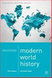 Mastering Modern World History, Lowe, Norman, 1137276940