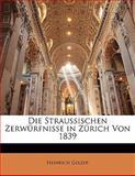 Die Straussischen Zerwürfnisse in Zürich Von 1839, Heinrich Gelzer, 1145196942
