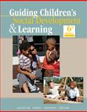 Guiding Children's Social Development and Learning, Kostelnik, Marjorie J. and Whiren, Alice Phipps, 142833694X