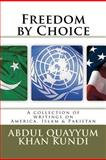 Freedom by Choice, Abdul Kundi, 1477536949