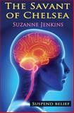 The Savant of Chelsea, Suzanne Jenkins, 1492386944
