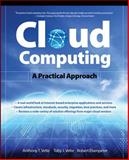 Cloud Computing : A Practical Approach, Velte, Toby and Velte, Anthony, 0071626948