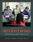 Interviewing : Principles and Practices, Stewart, Charles J. and Cash, William B., Jr., 0078036941