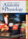 Laboratory Textbook of Anatomy and Physiology 9780130196941