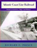 Atlantic Coast Line Railroad, Richard E. Prince, 0253336945
