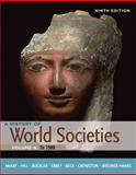 A History of World Societies - To 1500, McKay, John P. and Hill, Bennett D., 0312666942