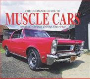 The Ultimate Guide to Muscle Cars, Jim Glastonbury, 0785826947