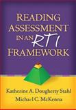 Reading Assessment in an RTI Framework, Stahl, Katherine A. Dougherty and McKenna, Michael C., 1462506941