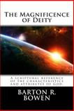 The Magnificence of Deity, Barton Bowen, 1495346943