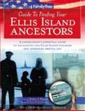Family Tree Guide to Finding Your Ellis Island Ancestors, Sharon DeBartolo Carmack, 1558706941