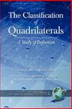 The Classification of Quadrilaterals : A Study in Definition (PB), , 1593116942