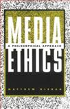 Media Ethics, Matthew Kieran, 0275966941