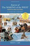 Sources of the Making of the West Vol. 2 : Peoples and Cultures, a Concise History since 1340, Hunt, Lynn and Lualdi, Katherine J., 0312416946