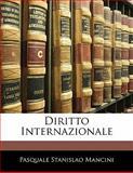 Diritto Internazionale, Pasquale Stanislao Mancini, 1141736942