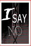 I Say No, Wilkie Collins, 1480006947