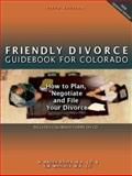Friendly Divorce Guidebook for Colorado, M. Arden Hauer and Susan Wendall Whicher, 1883726948