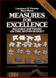 Measures for Excellence : Reliable Software on Time, Within Budget, Putnam, Lawrence and Myers, Ware, 0135676940