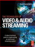 Technology of Video and Audio Streaming, Austerberry, David, 024051694X
