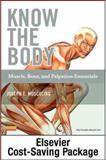 Know the Body : Muscle, Bone, and Palpation Essentials, Muscolino, Joseph E., 0323086942