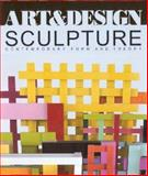 Sculpture : Contemporary Form and Theory, , 0471976946