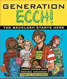 Generation Ecch, Jason Cohen and Michael Krugman, 0671886940