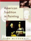 American Tradition in Painting, McCoubrey, John W., 0812216946
