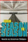 From Season to Season