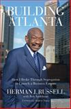 Building Atlanta, Herman J. Russell and Bob Andelman, 1613746946