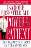 Power to the Patient, Isadore Rosenfeld, 0446526940
