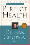 Perfect Health, Deepak Chopra, 0609806947