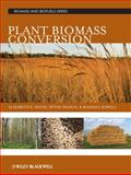 Plant Biomass Conversion, , 0813816947