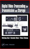 Digital Video Transcoding for Transmission and Storage, Bassetti, W. H. C., 0849316944