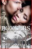 Boxcars, Jim T. Barfield, 1481216945