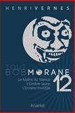 Tout Bob Morane/12, Henri Vernes, 149548694X