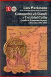 Constantino el Grande y Cristóbal Colón : Estudio de la Supremacía Papal Sobre Islas (1091-1493), Muñoz, Luis Weckmann, 9681636945