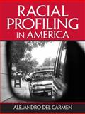 Racial Profiling in America 1st Edition
