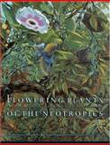 Flowering Plants of the Neotropics, , 0691116946