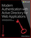 Modern Authentication with Active Directory, Bertocci, Vittorio, 0735696942