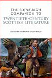 The Edinburgh Companion to Twentieth-Century Scottish Literature, Brown, Kate, 0748636943