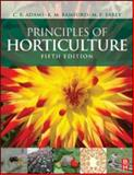 Principles of Horticulture, Adams, C. R. and Early, M. P., 0750686944