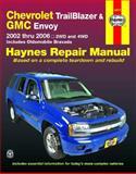 Haynes Chevrolet Trailblazer, GMC Envoy and Oldsmobile Bravada Automotive Repair Manual, Alan Ahlstrand and Ralph Rendina, 1563926946