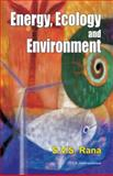 Energy, Ecology and Environment, Rana, S. V. S., 818986694X