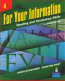 For Your Information Vol. 4 : Reading and Vocabulary Skills, Blanchard, Karen and Root, Christine, 0132436949