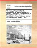 The History of England, from the Revolution to the Death of George the Second In, Tobias George Smollett, 1170646948