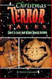 Christmas Terror Tales, Kevin Folliard, 1463786948