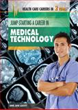 Jump-Starting a Career in Medical Technology, Amie Jane Leavitt, 1477716947