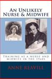 An Unlikely Nurse and Midwife, Anne Reavill, 1499286945