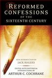 Reformed Confessions of the 16th Century, , 0664226949
